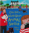 One Day at Wood Green Animal Shelter by Patricia Casey (Paperback, 2002)