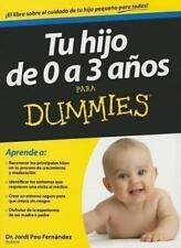 Tu hijo de 0 a 3 anos para Dummies (For Dummies) (Spanish Edition)-ExLibrary