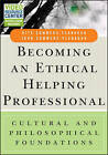 Becoming an Ethical Helping Professional: Cultural and Philosophical Foundations: Cultural and Philosophical Foundations with Video Resource Center by Rita Sommers-Flanagan, John Sommers-Flanagan (Paperback, 2015)