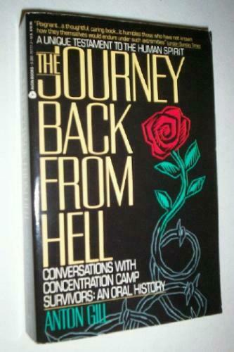The Journey Back from Hell  Conversations With Concentration Camp Sur