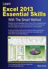 Learn Excel 2013 Essential Skills with the Smart Method by Mike Smart (2013,...