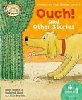Oxford Reading Tree Read with Biff, Chip & Kipper: Level 3 Phonics & First Stories: Ouch! and Other Stories by Ms Cynthia Rider, Roderick Hunt (Paperback, 2014)