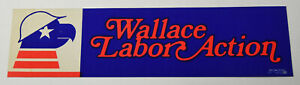 1970s-Vintage-Wallace-Labor-Action-Political-Americana-Decal-Bumper-Sticker