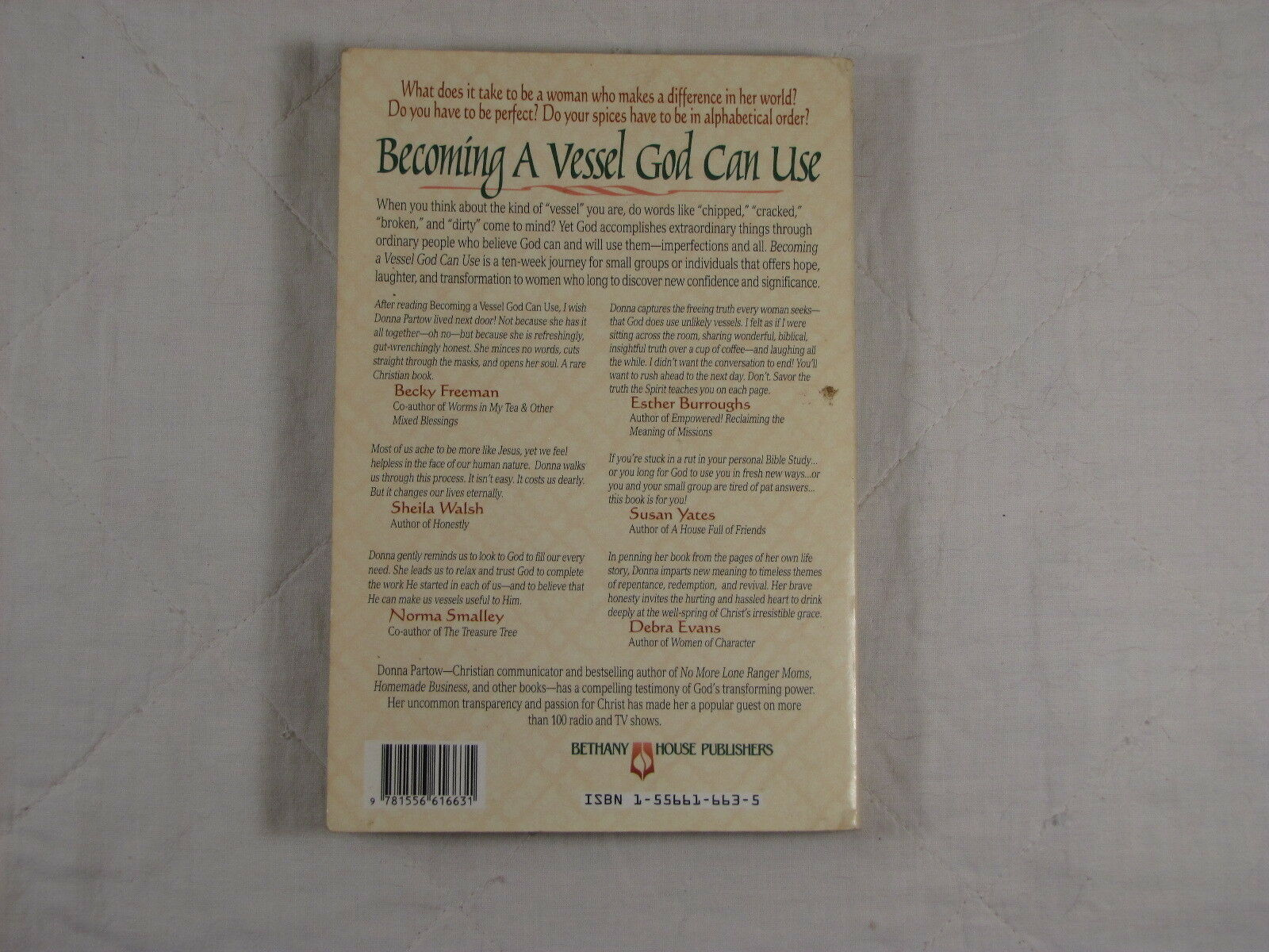 10-Week Journey: Becoming a Vessel God Can Use by Donna Partow (1996,  Paperback)