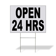Weatherproof Yard Sign Open 24 Hrs Black Lawn Garden Hours You Are