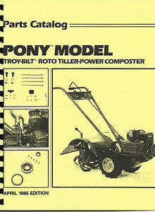 troy bilt pony tiller parts manual catalog 1986 edition ebay rh ebay com 1983 troy bilt pony tiller manual troy bilt pony tiller repair manual