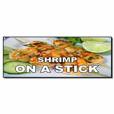 SHRIMP ON A STICK Food Fair Restaurant Cafe Market Vinyl Banner Sign 2 ft x 4 ft