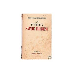 La-PETITE-SAINTE-THERESE-de-Maxence-VAN-DER-MEERSCH-Editions-Albin-MICHEL-1947