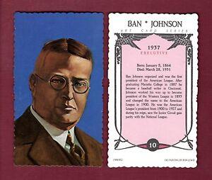 #10 BAN JOHNSON, 1st A.L. president (1984 RGI/Ron Lewis deckle edge art card)