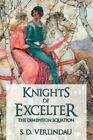 Knights of Excelter The Dimension Equation 9781468566994 by S. D. Verlindau