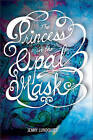 The Princess in the Opal Mask by Jenny Lundquist (Paperback, 2013)