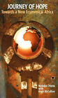 Journey of Hope: Towards a New Ecumenical Africa by Nicholas Otieno (Paperback, 2006)