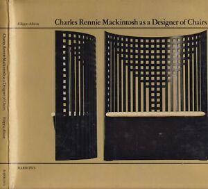 CHARLES RENNIE MACKINTOSH as a DESIGNER of CHAIRS glasgow