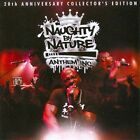 Anthem Inc. * by Naughty by Nature (CD, Dec-2011, eOne)