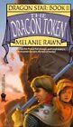 Dragon Star 2: the Dragon Token by Rawn Melanie (Paperback, 1998)