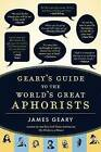 Geary's Guide to the World's Great Aphorists by James Geary (Hardback, 2007)
