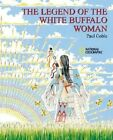 Legend of the White Buffalo Woman by Paul Goble (Paperback, 2002)