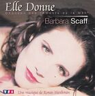 Barbara Scaff ‎CD Single Elle Donne (Chanson Des 'Amants De La Mer') - France