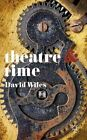 Theatre and Time by David Wiles (Paperback, 2014)