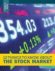 12 Things to Know about the Stock Market by Lois Sepahban (Hardback, 2015)