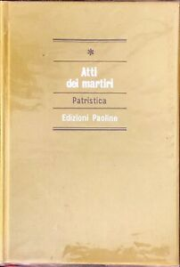 ATTI DEI MARTIRI PATRISTICA - PAOLINE