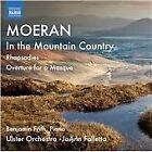 E.J. Moeran - Moeran: In the Mountain Country; Rhapsodies; Overture for a Masque (2014)