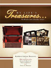 My Life's Treasures...: To Review and Consider Later! by Kathleen Luksza Morrissey (Paperback, 2011)