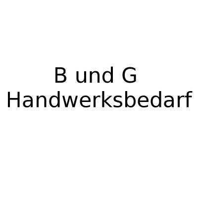 B+G Handwerksbedarf