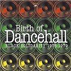 Various Artists - Birth of Dancehall (Black Solidarity 1976-1979, 2012)