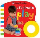 Its Time to Play by Priddy Books, Roger Priddy (Board book, 2013)