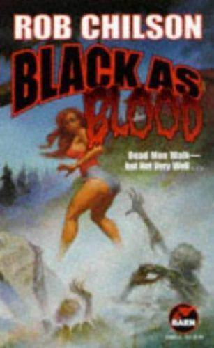 Black As Blood by Rob Chilson (1998, Paperback) 9780671