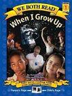 When I Grow up by Dennis Haley 9781891327575 Hardback 2005