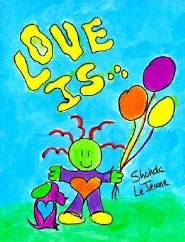 Love Is, Lejeune, Shonda, Good Book