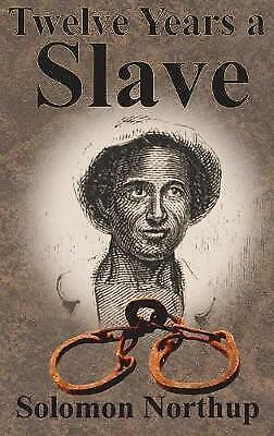 Twelve Years a Slave by Solomon Northup (Hardback, 2017)