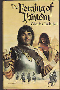 CHARLES-UNDERHILL-THE-FORGING-OF-FANTOM-FIRST-EDITION
