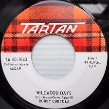 BOBBY CURTOLA teen pop CANADA Tartan 45 WILDWOOD DAYS / WITHOUT YOUR LOVE F2459