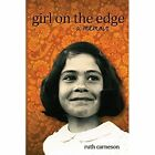 Girl on The Edge Ruth Carneson Cover2cover Books Paperback 9780994651624