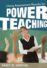 Assessment-Powered Teaching by Nancy W. Sindelar (Paperback, 2011)