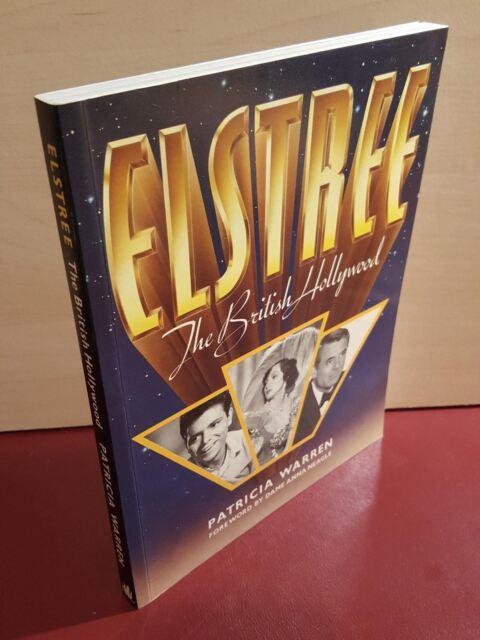 Elstree The British Hollywood - Patricia Warren - 1988 book