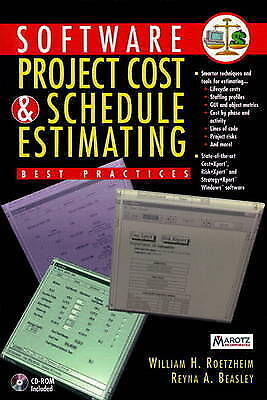 Software Project Cost and Schedule Estimating: Best Practices (Bk/Disk), Roetzhe