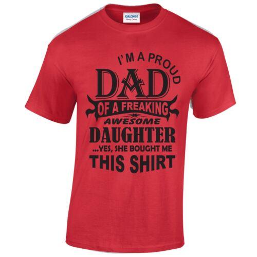 Cadeau d/'anniversaire je suis fier papa Casual Nouveau Wear T-shirt Top Fantaisie Adulte T-Shirt