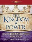 Kingdom of Power (Spirit-Led Bible Study) by Guillermo Maldonado (Paperback / softback, 2013)