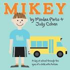 Mikey by Mindee Pinto (Paperback / softback, 2013)