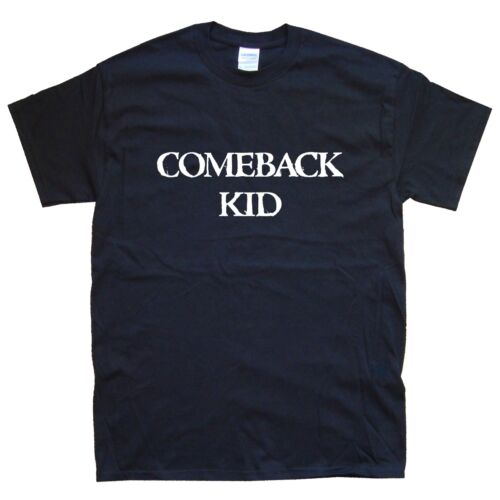 White COMEBACK KID T-SHIRT sizes S M L XL XXL colours Black
