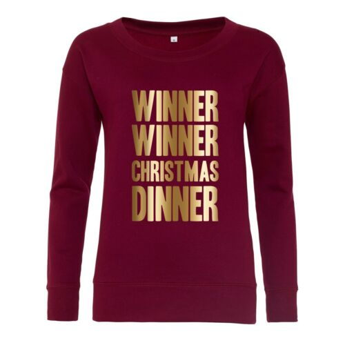 Funny Merry Xmas Jumper Joke WINNER WINNER CHRISTMAS DINNER Ladies Sweatshirt