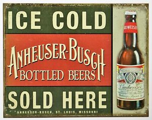 Details about Ice Cold Anheuser Busch Beer Sold Here Tin Metal Sign  Budweiser Vintage Style AD
