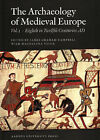 Archaeology of Medieval Europe: Volume 1: Eighth to Twelfth Centuries AD by Aarhus University Press (Paperback, 2007)