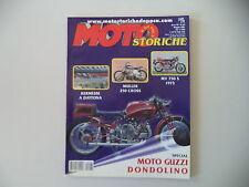 MOTO STORICHE E D'EPOCA 5/2001 MV AGUSTA 750 S/GUZZI DONDOLINO 500/MULLER 250
