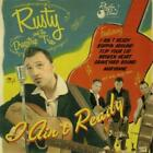 I Aint Ready von Rusty And The Dragstrip Trio (2014)