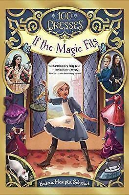 If The Magic Fits by Susan Maupin Schmid (Paperback, 2017)